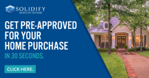 buy_a_home_solidify_mortgage_advisors